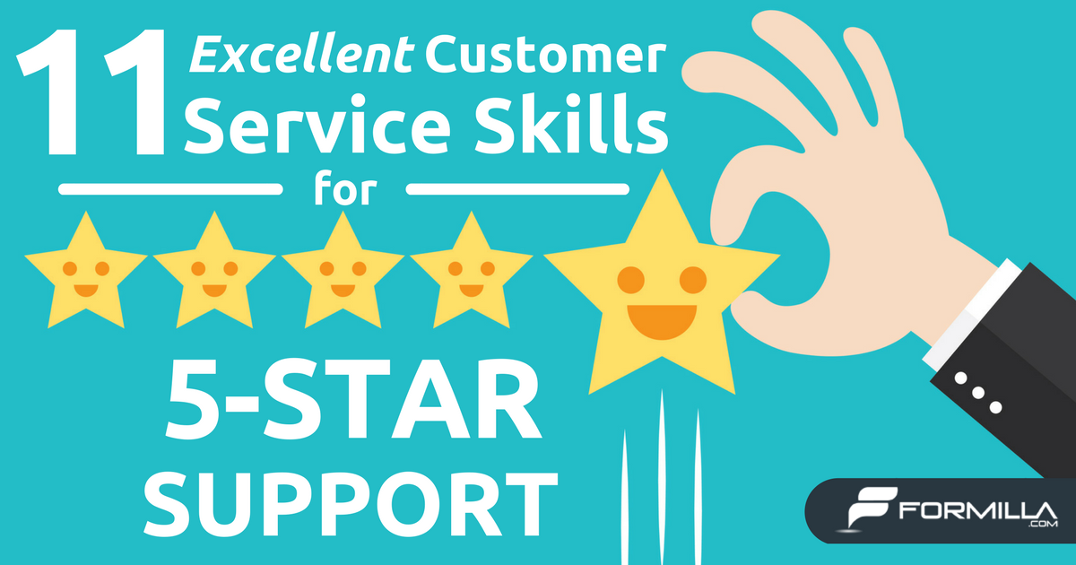 11 Excellent Customer Service Skills for 5-Star Support   Formilla ...
