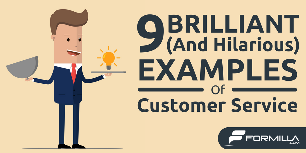9 brilliant and hilarious customer service examples formilla blog